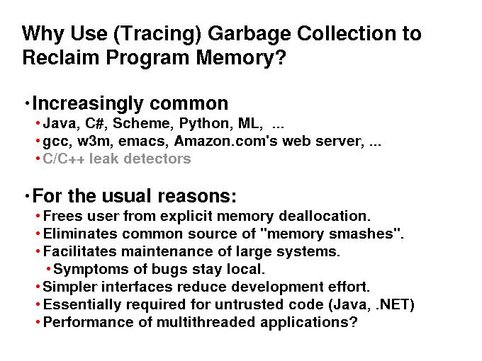 Performance of Non-Moving Garbage Collectors - Why Use